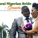 Natural Nigerian Bride – Amaechi