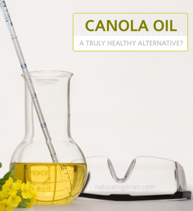 Canola Oil - A truly healthy alternative