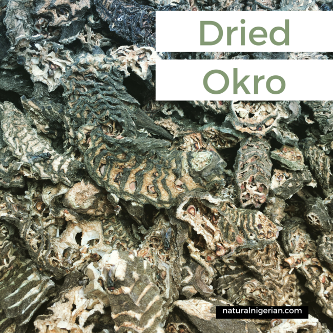 Dried Okro Nigerian Foods Healthy Orunla Okpuko