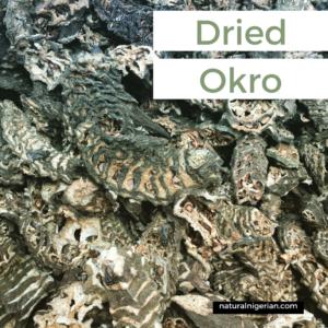 Dried Okro Nigerian Food
