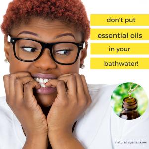 essential oil bath water dissolve pain nigeria natural