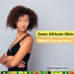 SPF for blacks skin cancer Nigeria Lagos